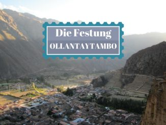 ollantaytambo festung peru heiliges tal