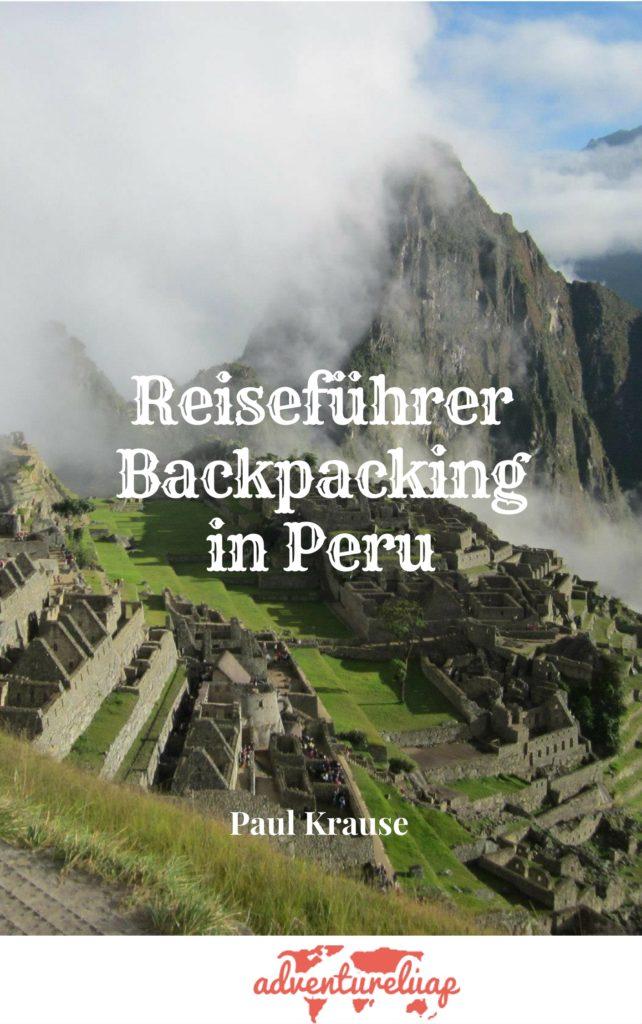 Peru reisefhrer als pdf datei fr nur 699 backpacking in peru welche thecheapjerseys Images