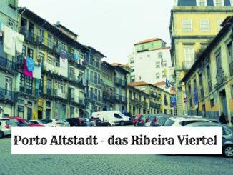 Altstadt Porto - Ribeira Viertel