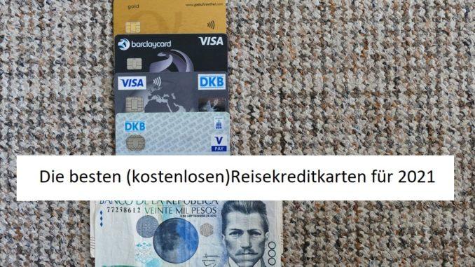 beste reisekreditkarte 2021