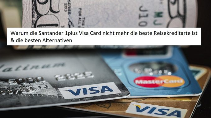 santander 1plus visa card alternativen
